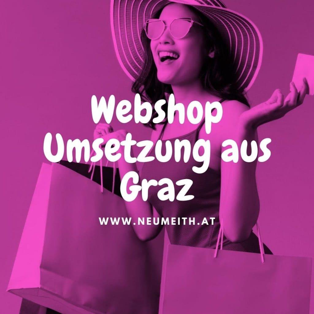 """Dieses Bild zeigt eine Frau mit einer Einkaufstasche und den Text """"Webshop Umsetzung aus Graz"""" von neumeith.at"""